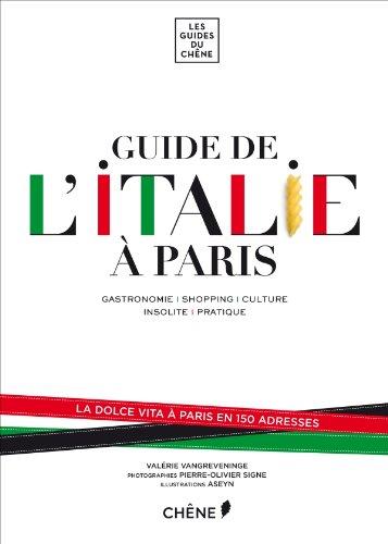 GUIDE DE L'ITALIE À PARIS